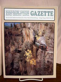 image of NARROW GAUGE AND SHORT LINE GAZETTE - JULY/AUGUST, 1985; VOLUME 11, NUMBER 3