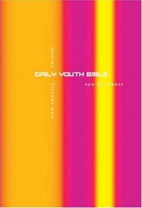 DAILY YOUTH BIBLE: NEW TESTAMENT (New Century Version)