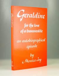Geraldine: For the Love of a Transvestite