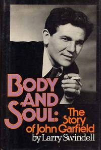 Body And Soul: The Story Of John Garfield.