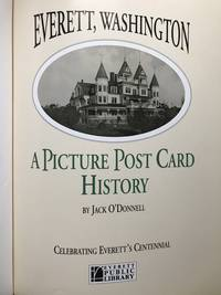 Everett Washington A Picture Port Card History