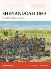 Shenandoah 1864: Sheridan's valley campaign