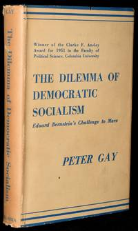 image of THE DILEMMA OF DEMOCRATIC SOCIALISM: EDUARD BERNSTEIN'S CHALLENGE TO MARX