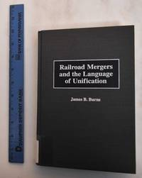image of Railroad Mergers And The Language Of Unification