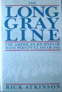 The Long Gray Line by  Rick Atkinson - Hardcover - from The Owl at the Bridge and Biblio.com