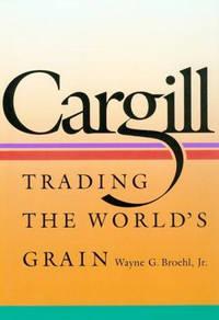 Cargill: Trading the World's Grain