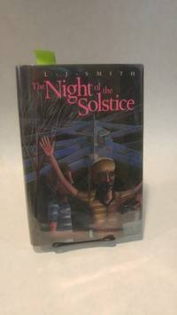 THE NIGHT OF THE SOLSTICE.; SCIFI by  L.J SMITH - First Edition - 1987 - from Horizon Books (SKU: 24129)