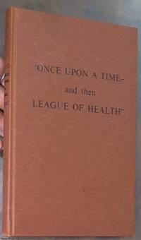 image of Once upon a time – and then league of health