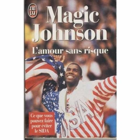 l 39 amour sans risque ce que vous pouvez faire pour viter le sida by earvin magic johnson 1999. Black Bedroom Furniture Sets. Home Design Ideas
