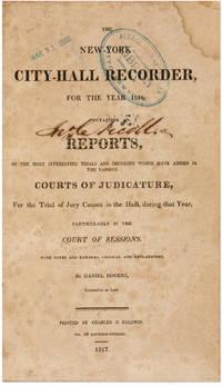 The New York City Hall Recorder, For the Year 1816, Containing..