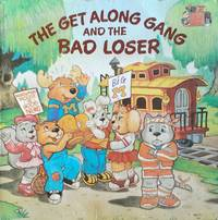 The Get Along Gang and the Bad Loser