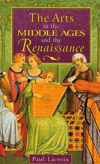 The Arts in the Middle Ages and the Renaissance