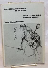 La cocina en huelga de hambre / The kitchen on a hunger strike