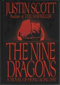 image of THE NINE DRAGONS :  A Novel of Hong Kong, 1997