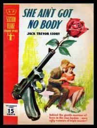 SHE AIN'T GOT NO BODY - A Sexton Blake Adventure