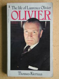 Olivier. The Life of Laurence Olivier.