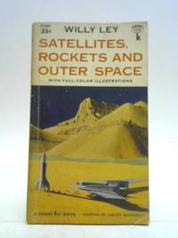 Satellites  Rockets and Outer Space Signet Books