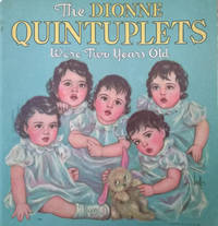 The Dionne Quintuplets:  We\'re Two Years Old