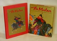 Fa Mulan, The Story of a Woman Warrior  (Limited Edition, SIGNED BY AUTHOR AND ILLUSTRATORS)