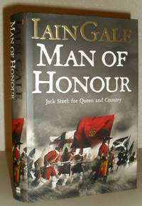 Man of Honour - Jack Steel and the Blenheim Campaign, July to August 1704