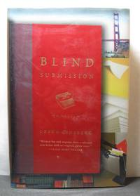 Blind Submission  A Novel by  Debra Ginsberg - Signed First Edition - 2006 - from West Side Books (SKU: 980)