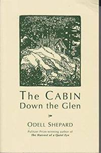THE CABIN DOWN THE GLEN