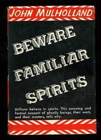 Beware Familiar Spirits