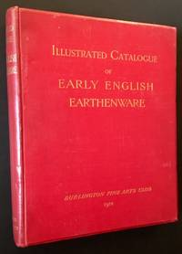 Illustrated Catalogue of Early English Earthenware