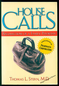 House Calls: Recollections of a Family Physician