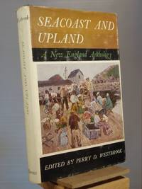 Sea Coast and Upland: New England Anthology