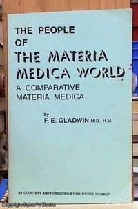 image of The People of the Materia Medica World -- A Comparative Materia Medica