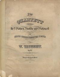 [Op. 93]. 2tes Quartett (B dur) für 2 Violinen, Bratsche und Violoncell componirt und Herrn Concertmeister F. David zugeeignet... Op. 93. Pr. 2 Thlr. [Parts]