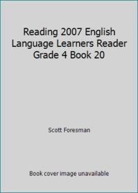 Reading 2007 English Language Learners Reader Grade 4 Book 20