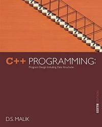 image of C++ Programming: Program Design Including Data Structures, 6th Edition