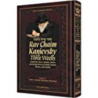 Rav Chaim Kanievsky on the Three Weeks by Rabbi Avraham Yeshayahu Shteinman - Hardcover - 2016 - from Amazing Bookshelf, Llc (SKU: 314199575)
