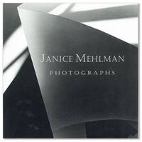Janice Mehlman: Photographs