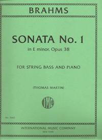 Brahms: Sonata No. 1 in E Minor, Opus 38, for String Bass and Piano