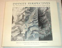 INFINITE PERSPECTIVES: Two Thousand Years of Three-Dimensional Mapmaking. With an introducton by Ray Bradbury.