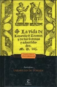 La Vida de Lazarillo de Tormes.