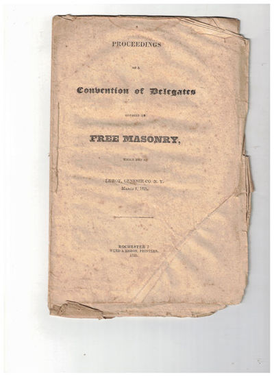 Rochester: Weed & Heron, Printers, 1828. Original printing. Very good. 23pp. Slim octavo Sewn self w...