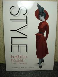Style  Fashion Houses Through the Ages, Includes 6 FREE 8x10 Prints