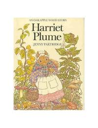 Harriet Plume ([An Oakapple Wood story])