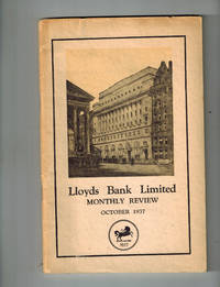 Lloyds Bank Limited Monthly Review, October, 1937 by  Gerhard Schacher Lloyds Bank Limited; Dr - Paperback - First Edition - 1937 - from Dale Steffey Books (SKU: 006724)
