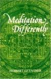 Meditation Differently