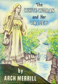 image of The White Woman and Her Valley
