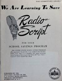 image of We Are Learning to Save, Radio Script