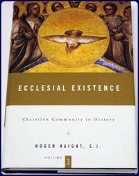 CHRISTIAN COMMUNITY IN HISTORY. Volume 3: ECCLESIAL EXISTENCE