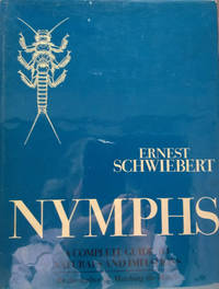 image of Nymphs:  A Complete Guide to Naturals and Their Imitations