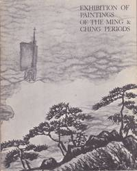 Exhibition of Paintings of the Ming & Ching Periods Jointly Presented by the Urban Council and the Min Chiu Society. 12th June to 12th July 1970. City Museum & Art Gallery. Hong Kong.