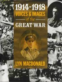1914-1918 Voices & Images of the Great War